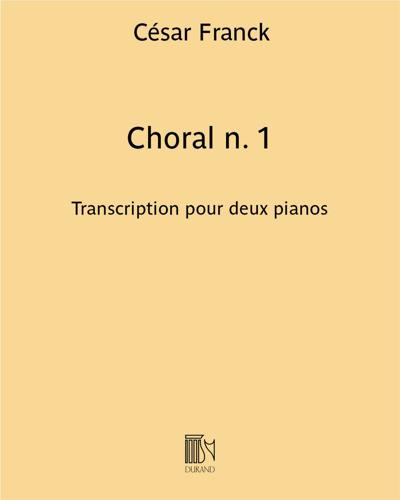 Choral n. 1 - Transcription pour deux pianos