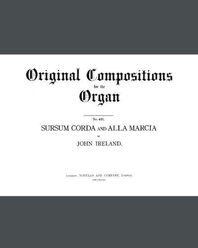 Sursum Corda and Alla Marcia