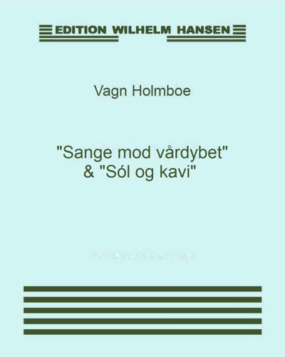 """""""Sange mod vårdybet"""" & """"Sól og kavi"""""""
