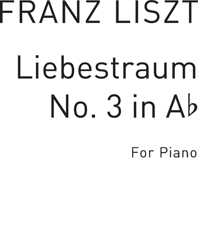 Liebestraum No. 3 (in A-flat)