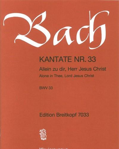"""Kantate BWV 33 """"Allein zu dir, Herr Jesu Christ"""""""