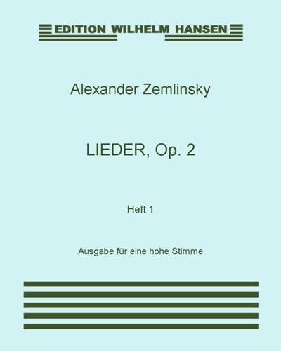 Lieder, Op. 2: Heft 1