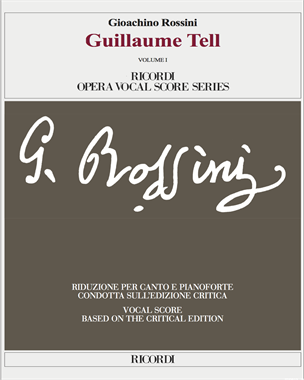 Guillaume Tell [Critical Edition]