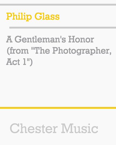 "A Gentleman's Honor (from ""The Photographer, Act 1"")"