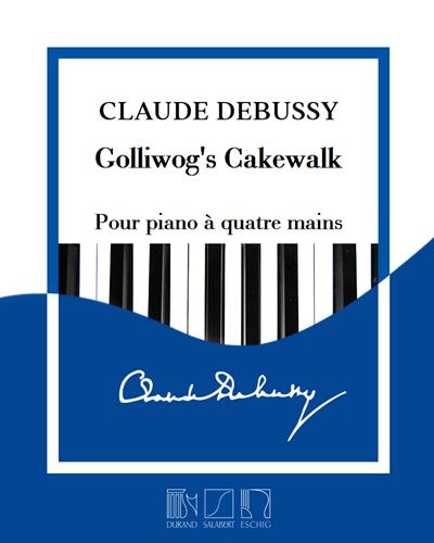 """Golliwog's Cakewalk (extrait de """"Children's Corner"""") - Pour piano à quatre mains"""