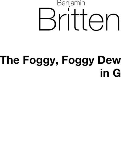 Foggy, Foggy Dew (in G major)