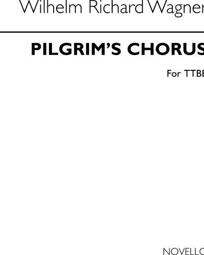 "Pilgrims' Chorus (from the Opera ""Tannhäuser"")"