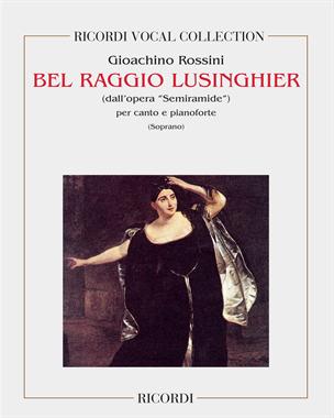 """Bel raggio lusinghier (dall'opera """"Semiramide"""")"""