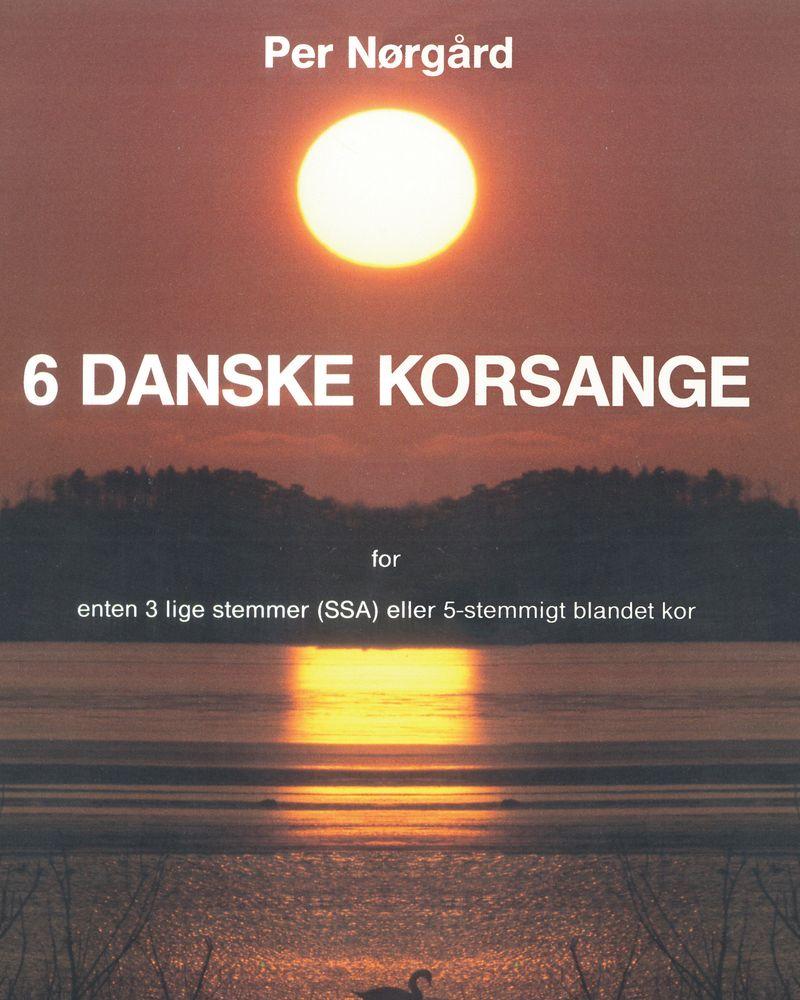 6 danske korsange