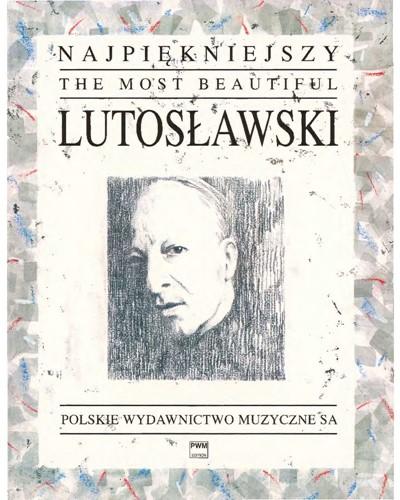 The Most Beautiful Lutosławski