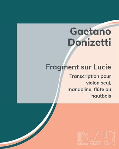"Fragment sur Lucie (air extrait de ""Lucia di Lammermoor"")"