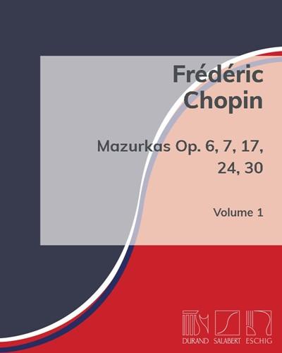 Mazurkas Op. 6, 7, 17, 24, 30 - Vol. 1