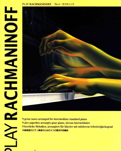 Play Rachmaninoff (for Piano)
