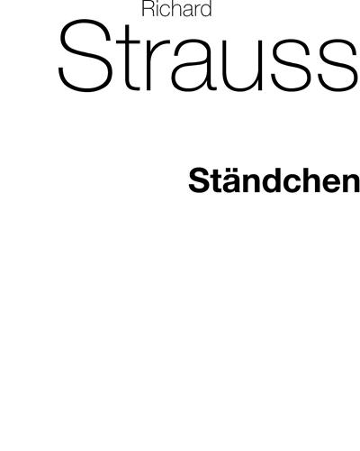 Ausgewählte Lieder, op. 17/2: Ständchen