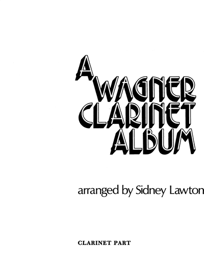A Wagner Clarinet Album