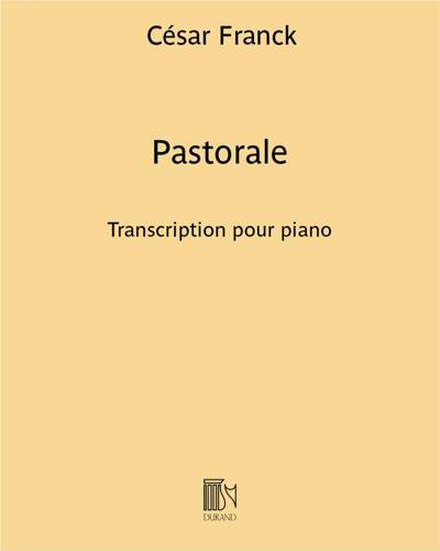"""Pastorale (extrait n. 2 des """"Œuvres d'orgue"""") - Transcription pour piano"""