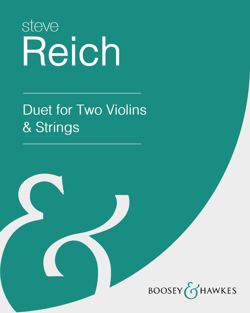 Steve Reich: Duet for Two Violins & Strings sheet music | nkoda