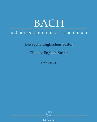 The Six English Suites BWV 806-811