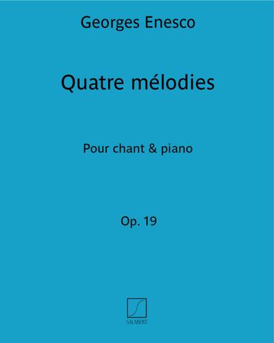 Quatre mélodies Op. 19