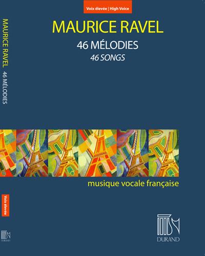 46 Mélodies - Pour voix élevée