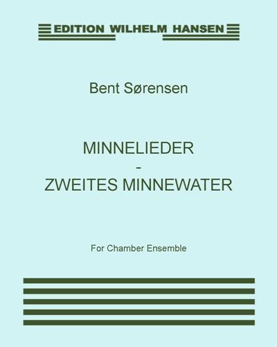 Minnelieder - Zweites Minnewater