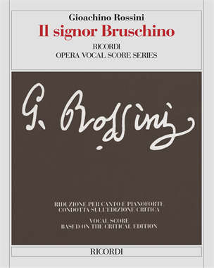 Il signor Bruschino [Critical Edition]
