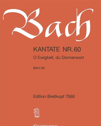 """Kantate BWV 60 """"O Ewigkeit, du Donnerwort"""""""