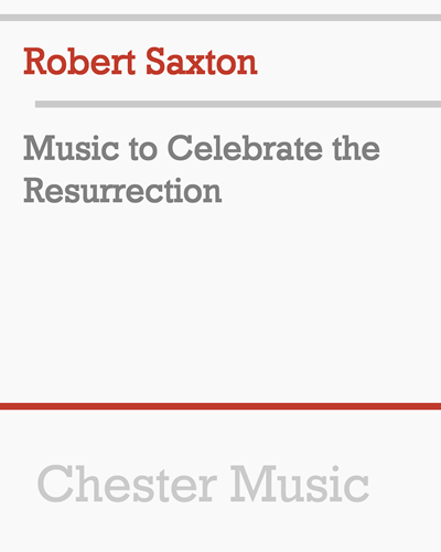Music to Celebrate the Resurrection