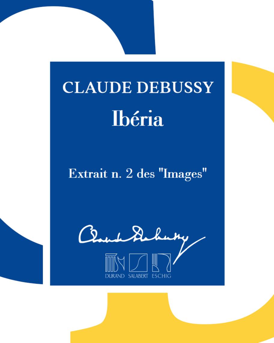 """Ibéria (extrait n. 2 des """"Images"""") - Pour orchestre"""