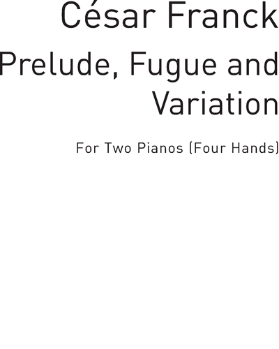 Prelude, Fugue and Variation for Two Pianos
