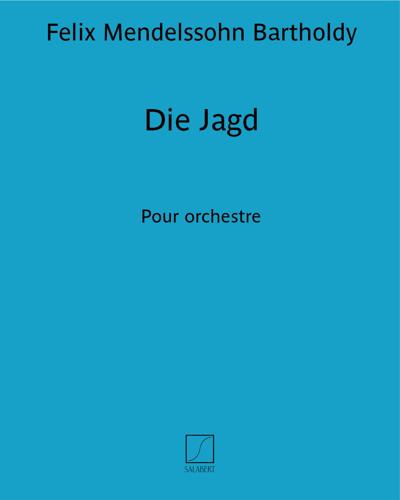 """Die Jagd (extrait des """"Romances sans paroles"""")"""