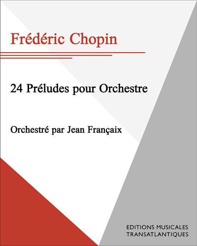 24 Préludes pour orchestre