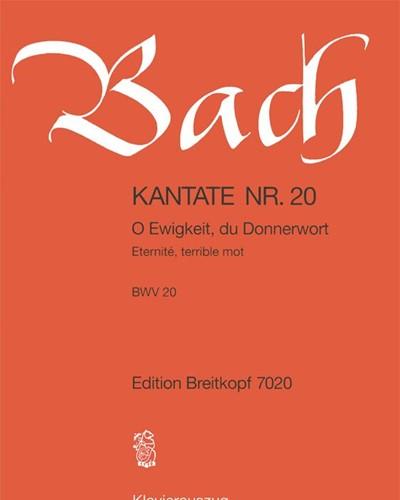 """Kantate BWV 20 """"O Ewigkeit, du Donnerwort"""""""