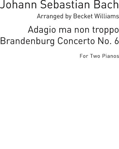 Adagio Ma Non Troppo (from Brandenburg Concerto No. 6)
