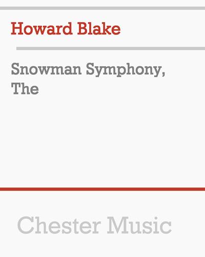 The Snowman Symphony, Op. 595