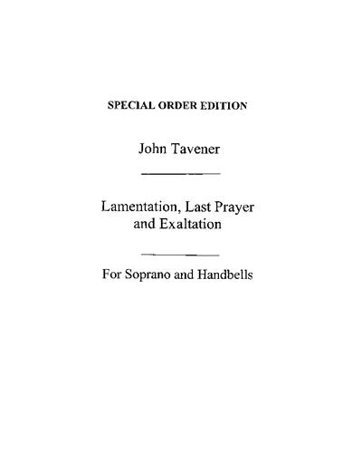 Lamentation, Last Prayer & Exultation