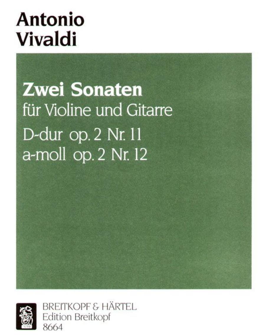 2 Sonaten aus op. 2 für Violine und Basso Continuo (Ausgabe für Violine und Gitarre)
