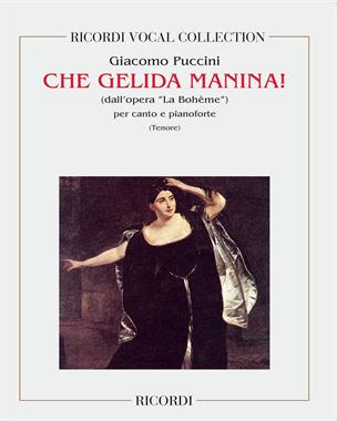 """Che gelida manina! (dall'opera """"La Bohème"""")"""