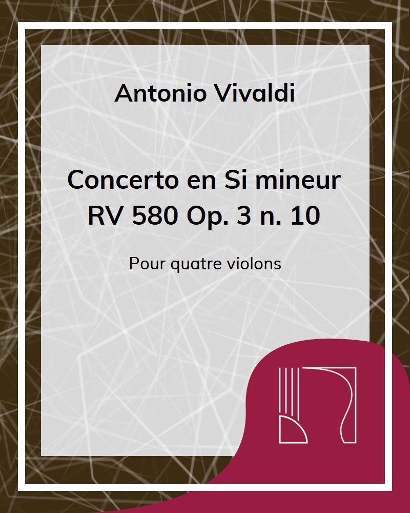 Concerto en Si mineur RV 580 Op. 3 n. 10