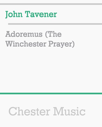 Adoremus (The Winchester Prayer)