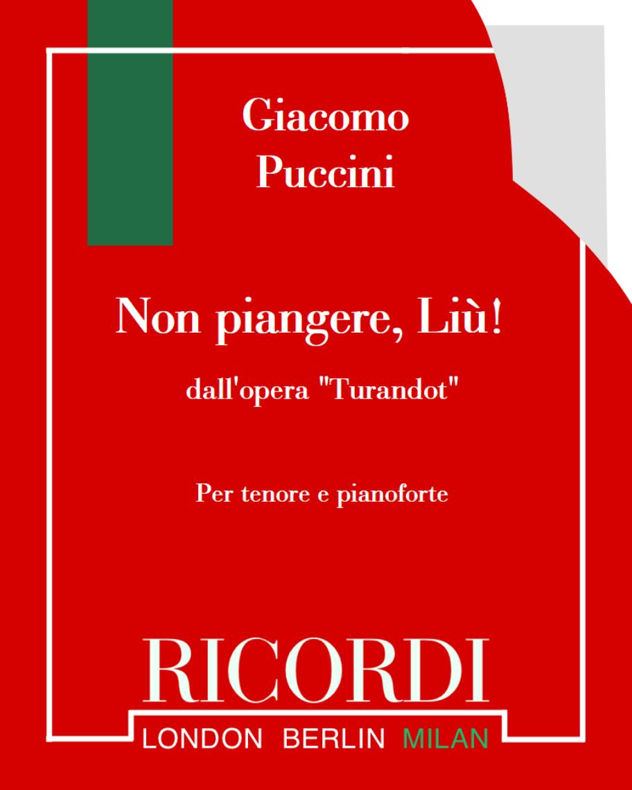 """Non piangere, Liù! (dall'opera """"Turandot"""")"""