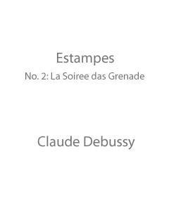 Estampes (No. 2: La soirée dans Grenade)