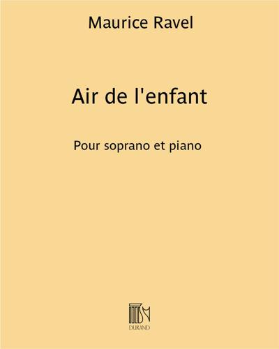 """Air de l'enfant (extrait de """"L'Enfant et les sortillèges"""")"""