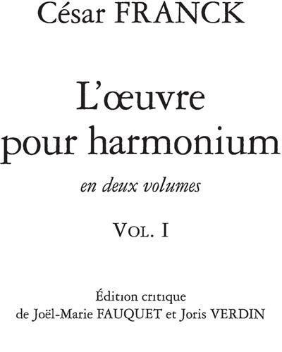 L'Oeuvre pour Harmonium Vol.1