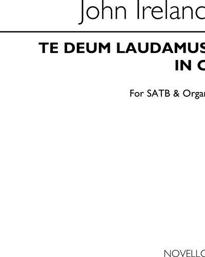Te Deum Laudamus in C for SATB & Organ