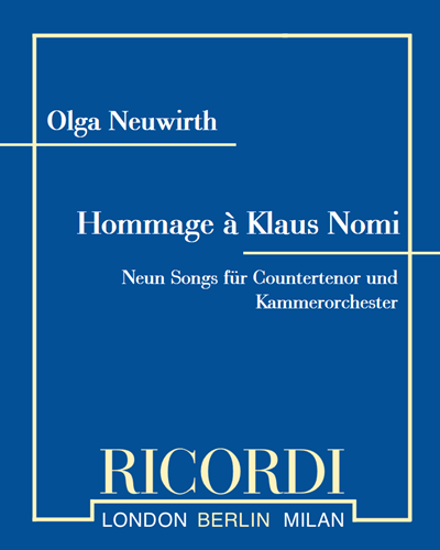 Hommage à Klaus Nomi (Neun Songs für Countertenor und Kammerorchester)