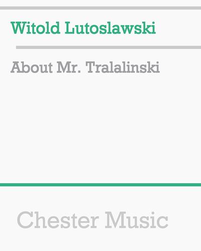 About Mr. Tralalinski