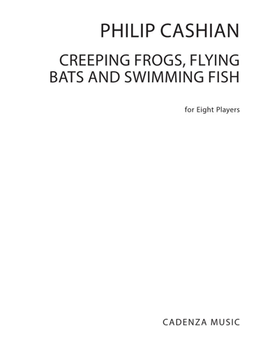 Creeping Frogs, Flying Bats and Swimming Fish