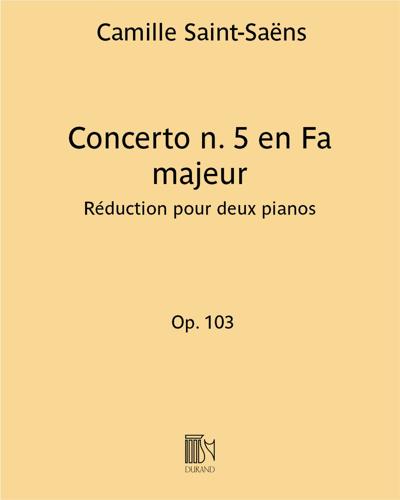 Concerto n. 5 en Fa majeur Op. 103 - Réduction pour deux pianos