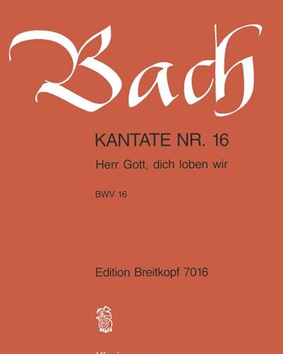 "Kantate BWV 16 ""Herr Gott, dich loben wir"""
